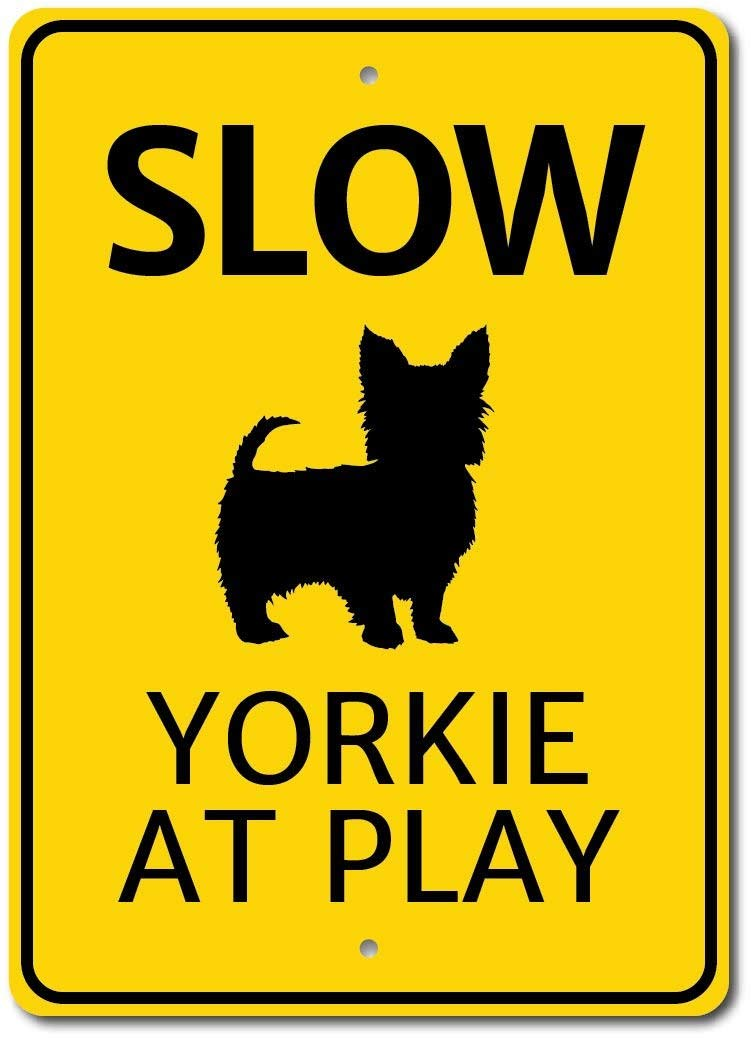 """Slow Dog Sign, Yorkie Gift, Yorkie Sign, Yorkie Decor, Dog Park Sign, Yard Sign, Dog Slow Sign, Yorkie Owner Sign, Quality Metal - 10""""x14"""""""