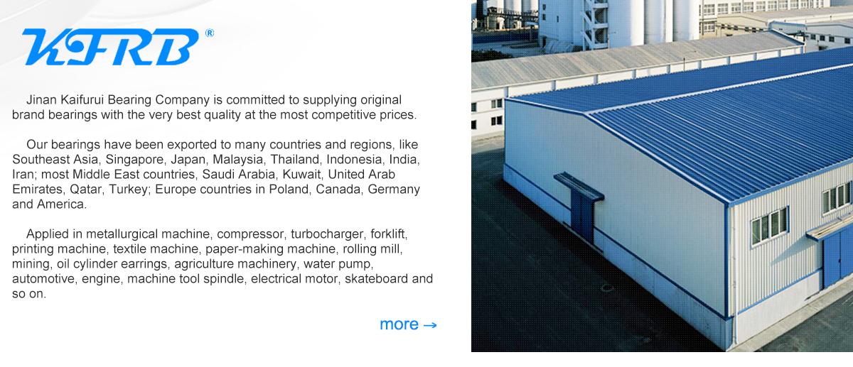 Jinan Kaifurui Bearing Co , Ltd  - Ball Bearing, Roller Bearing