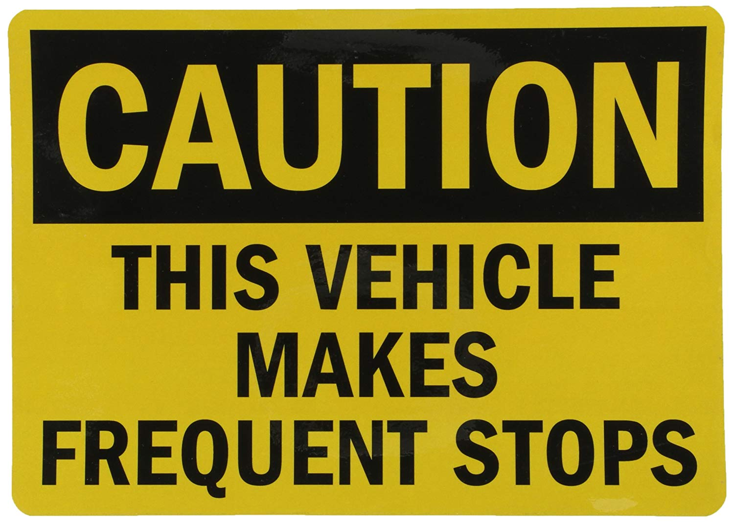 Get Quotations Smartsign 3m Engineer Grade Reflective Osha Safety Sign Legend Caution This Vehicle Makes