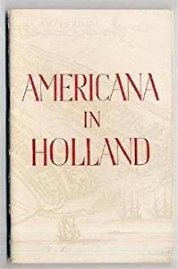 Americana in Holland US Ties with the Netherlands 1949 Tourist Booklet