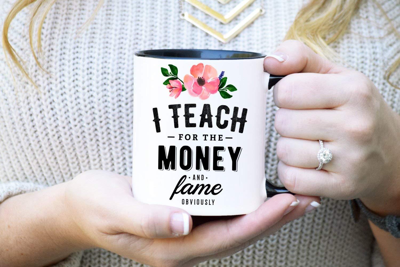 Teacher Mug, Gift for Teacher, Teacher Gift, Funny Teacher Gift, Best Teacher, Best Teacher, Back to School, I Teach for the Money and Fame