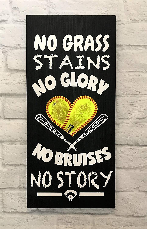 No Grass Stains No Glory, No Bruises No Story, Baseball/Softball Sign Decor, Inspirational Quote, Baseball/ Softball Heart, Softball Sign, Baseball Sign