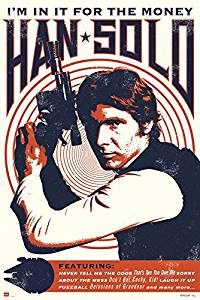 """Star Wars - Movie Poster / Print (Han Solo - Retro / Vintage Style - Quotes) (Size: 24"""" x 36"""") (By POSTER STOP ONLINE)"""