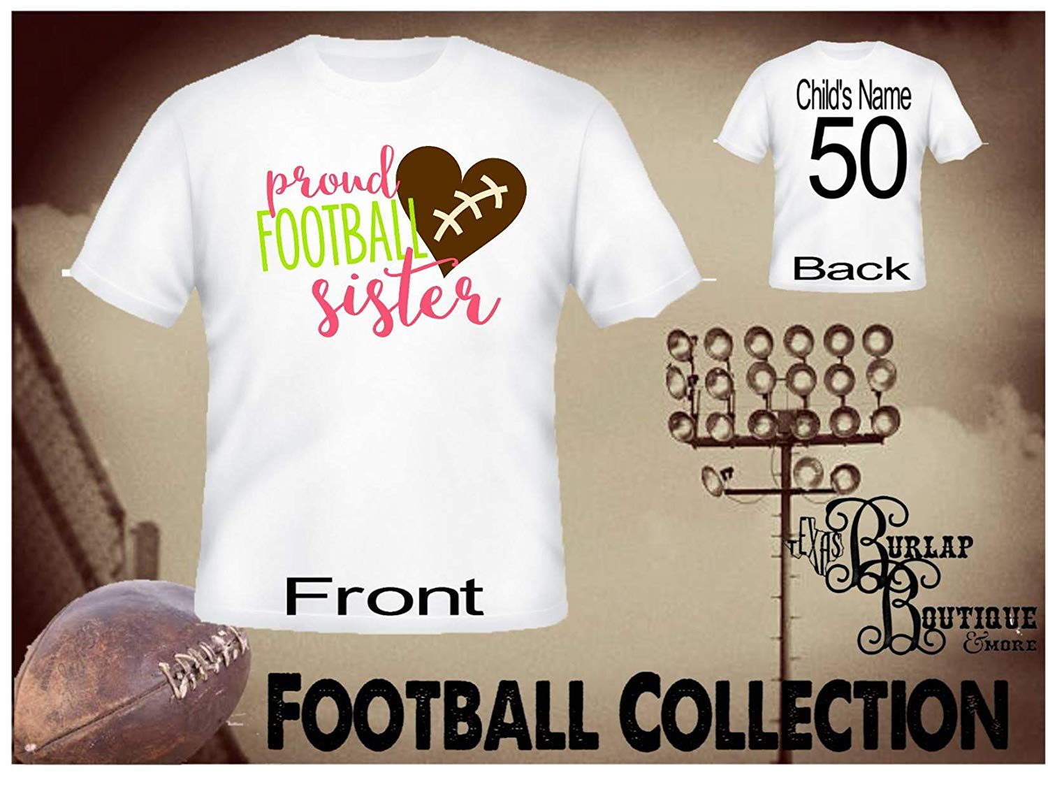 Handmade Personalized Football Shirt, Proud Football Sister, Tee, T - Shirt, Tshirt, Football Quotes, Kids, Girls, Adult, Sizes XS - 3XL Several colors