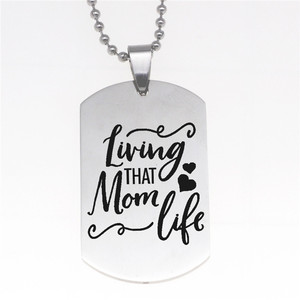 Hot Selling Living That Mom Life Military Dog Tags Lettering Stainless Steel Necklace Keychain for Men