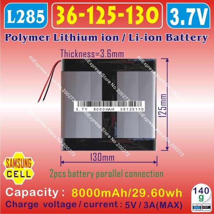 [ L285 ] 3.7 В, 8000 мАч, [ 36125130 ] полимер литий-ионный / литий-ионная батарея ( SAMSUNGg cell ) для планшет пк ; onda, Санеи, Куб, Ainol, Pipo