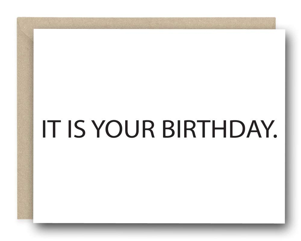 The Office Birthday Card - It Is Your Birthday - Funny Birthday Card, Card for Her, Card for him, Card for Friend