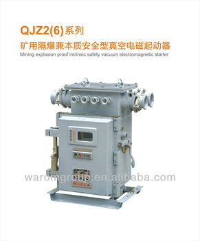 Mining explosion proof intrinsic safety vacuum for Explosion proof motor starter