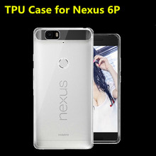 2015 New TPU Phone Case For Huawei Nexus 6P, Soft Light 0.6mm Ultra-thin High Transparent Mobile Phone Bag For Google Nexus 6P