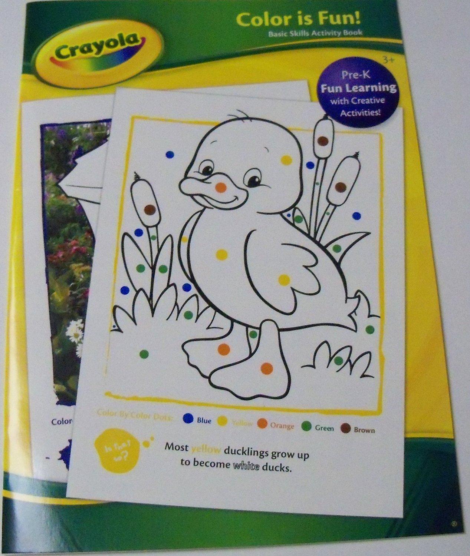 Crayola Educational Basic Skills Workbook ~ Color is Fun (2014; Duckling Cover; Pre-K)