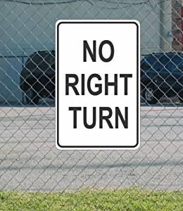 "No Right Turn METAL 12""x18"" SIGN Black & White"