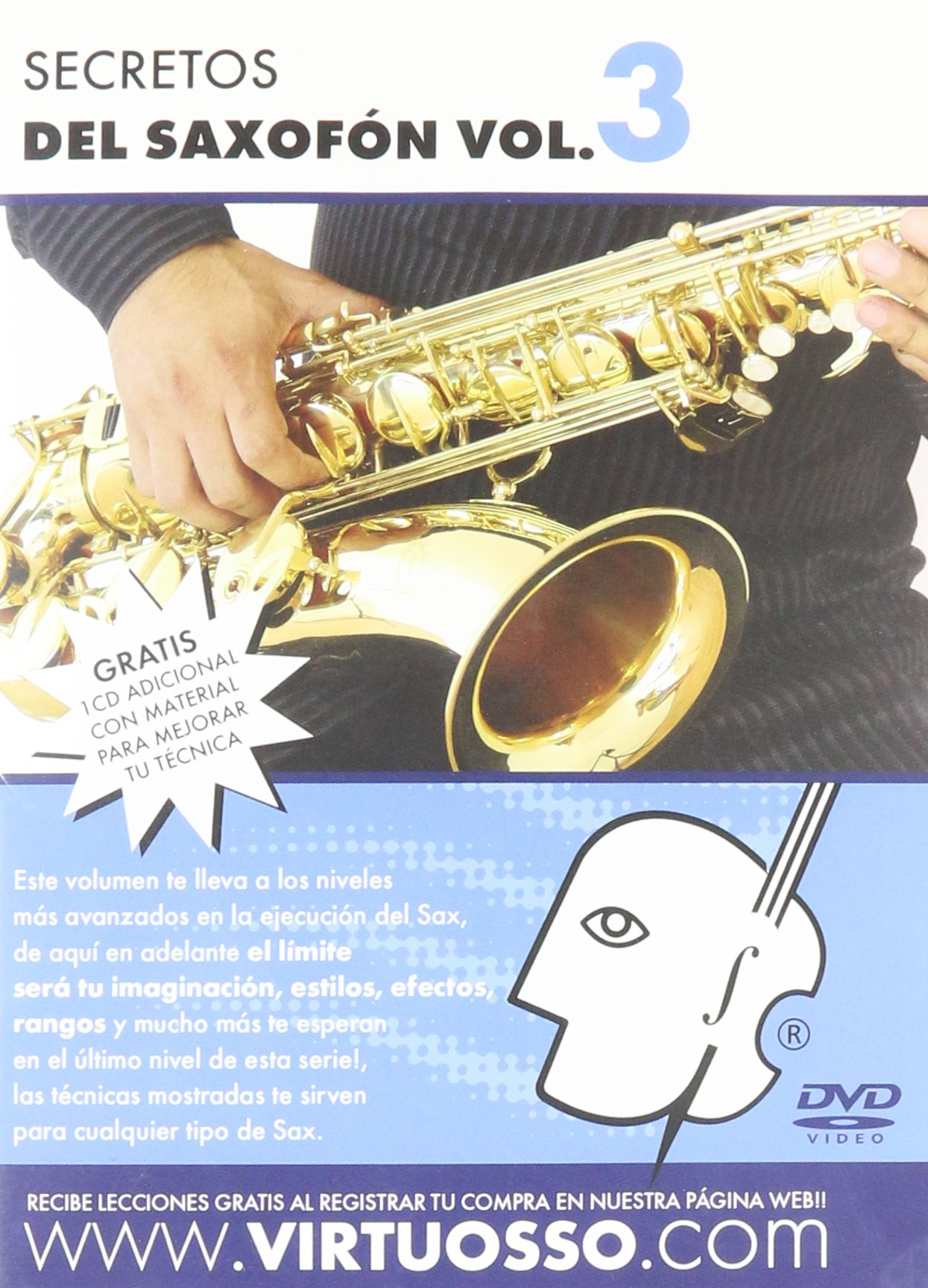 Virtuosso Saxophone Method Vol.3 (Curso De Saxofón Vol.3) SPANISH ONLY