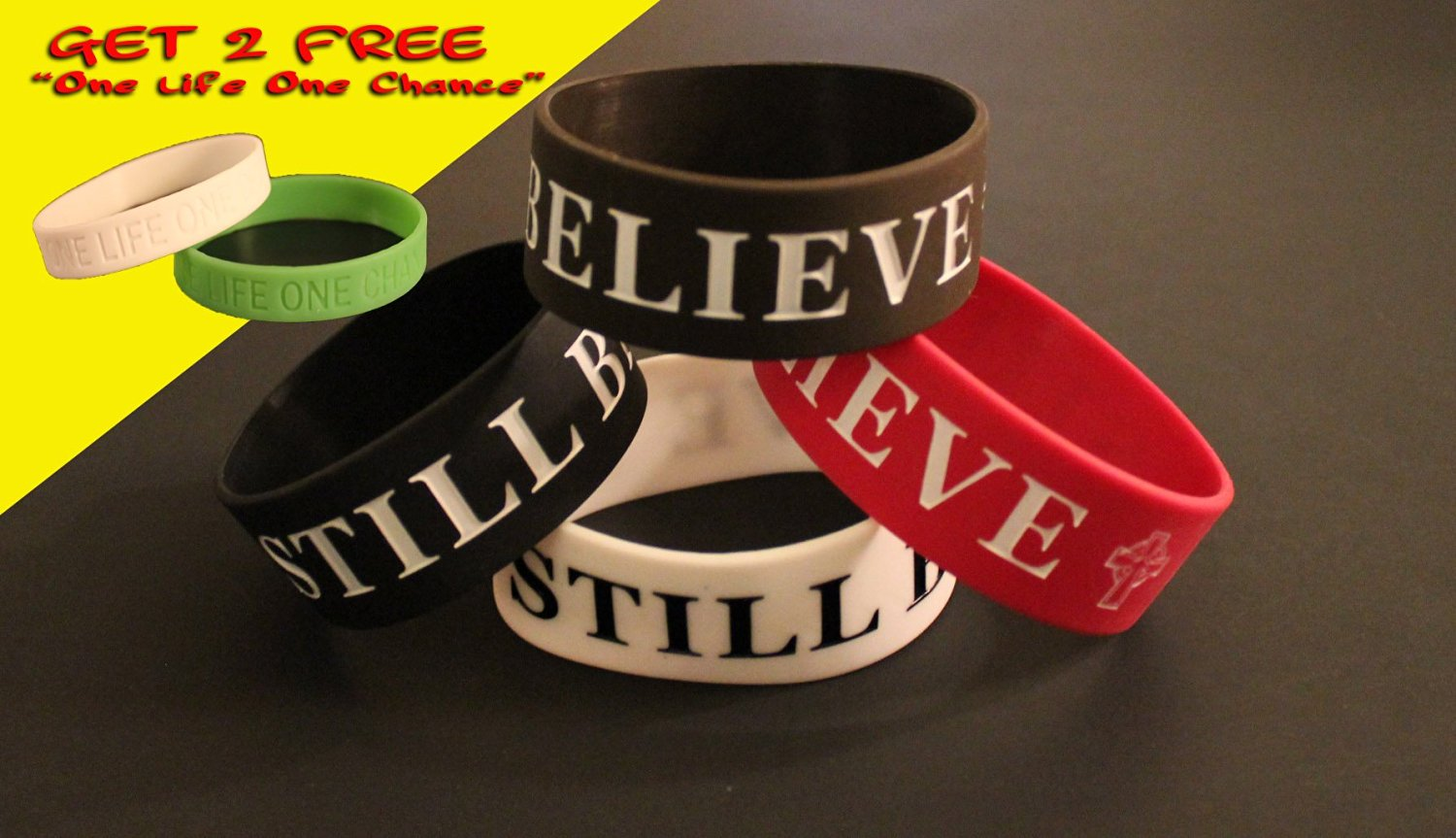 "FREE 2 ONE LIFE ONE CHANCE w/ purchase of this (4PK) ""STILL BELIEVE"" saying Silicon Bracelet 1""INCH **ORIGINAL DESIGN BY TIFEPIPHANY**"