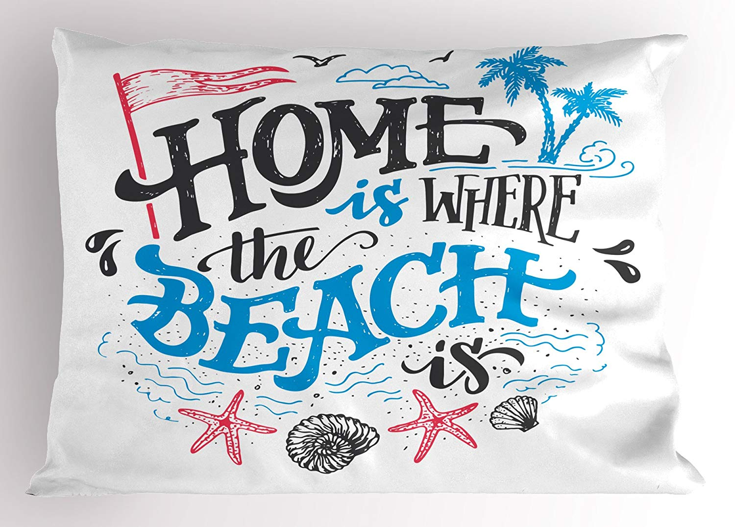 Ambesonne Quote Pillow Sham, Tropical Summer Theme Home is Where The Beach is Phrase, Decorative Standard Size Printed Pillowcase, 26 X 20 inches, Hot Pink Azure Blue and Charcoal Grey