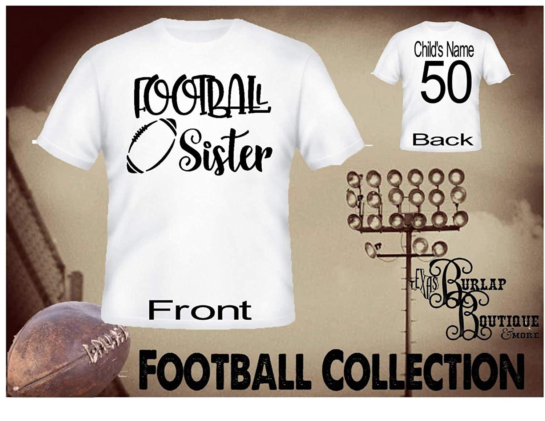 Handmade Personalized Football Shirt, Football SISTER, Tee, T - Shirt, Tshirt, Football Quotes, Kids, Girls, Adult, Sizes XS - 3XL Several colors