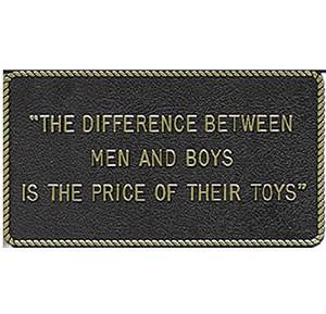 """Fun Plaque (\Difference Between Men & Boys Is The Price...\"""") By Bernard Engraving Co."""" by BERNARD ENGRAVING"""