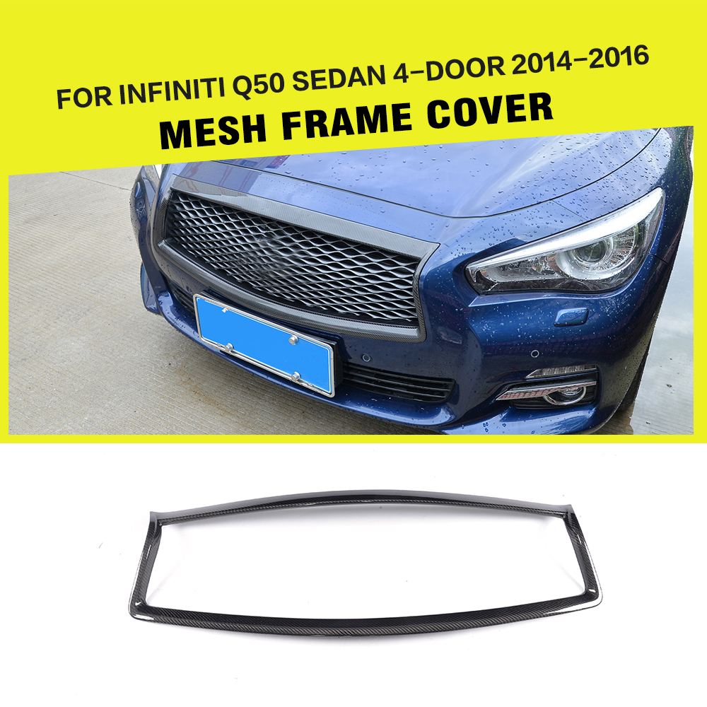 Q50 Car Grill Carbon Fiber Mesh Frame Cover for Infiniti Q50 Sedan 4-Door 14-16