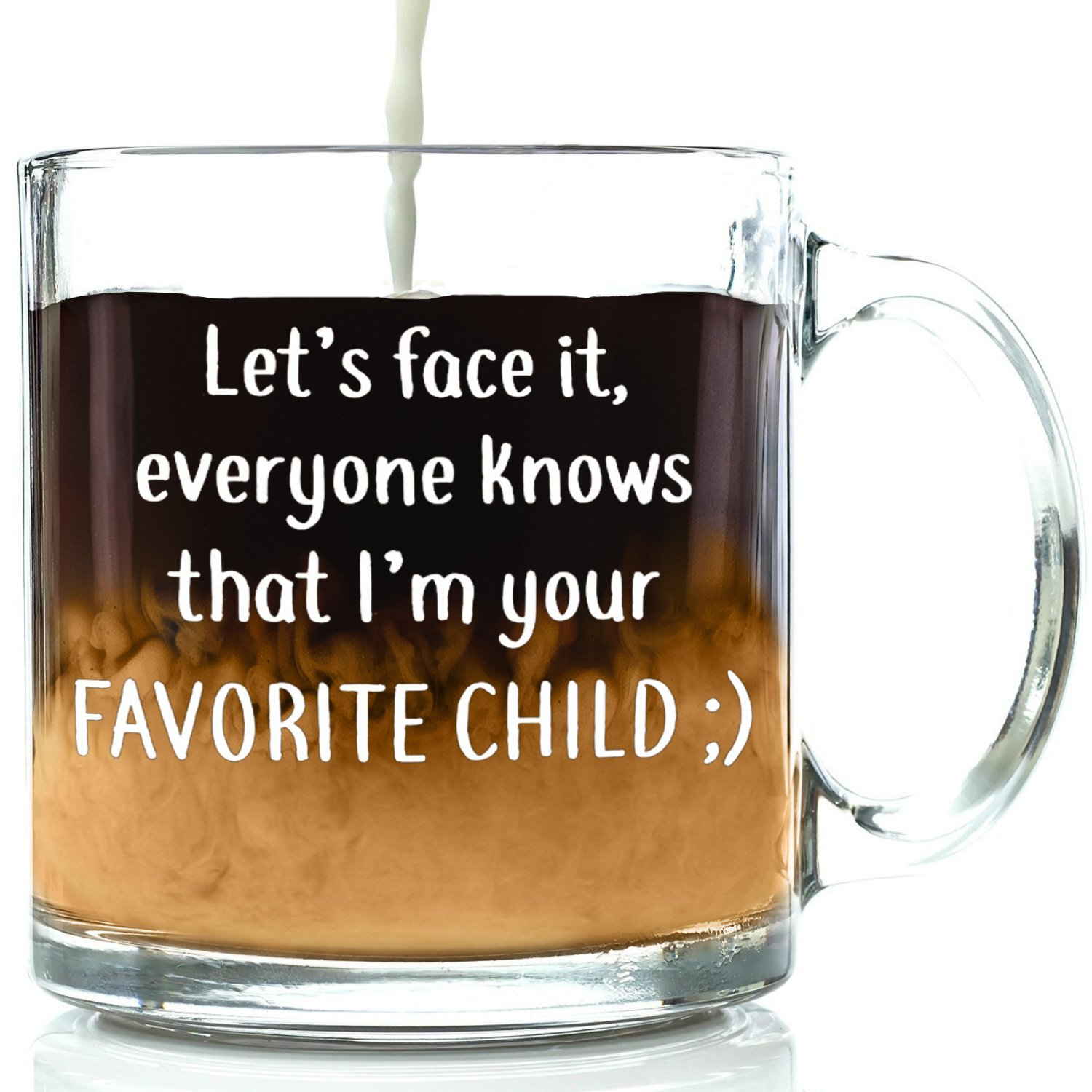 Get Quotations Im Your Favorite Child Funny Glass Coffee Mug