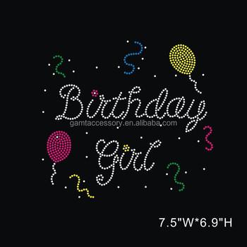 Bling Happy Birthday Girl Colorful Balloons Custom Rhinestone Transfer  Motifs For Apparel Wholesale - Buy Rhinestone Transfer,Birthday Girl