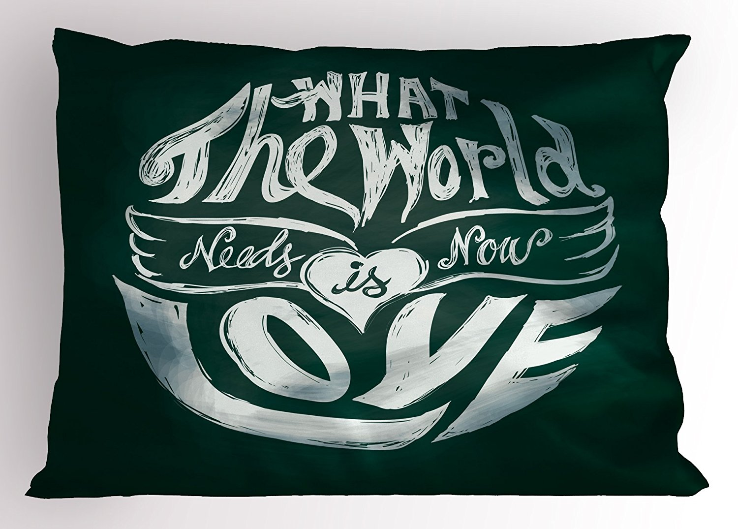 Quotes Pillow Sham by Ambesonne, What the World Needs Now is Love Lettering Art in Circle Typography Hippie Art, Decorative Standard Size Printed Pillowcase, 26 X 20 Inches, Emerald White