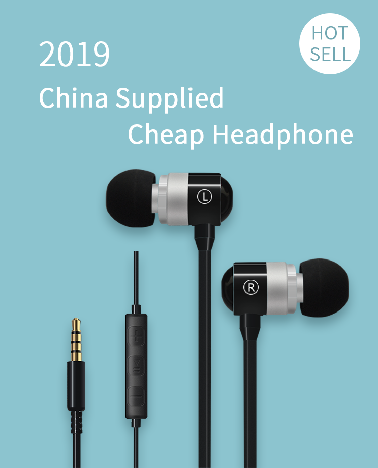 2019 Hot Sell China Supplied Cheap Headphone , Metal Earphone , Sport Earphone