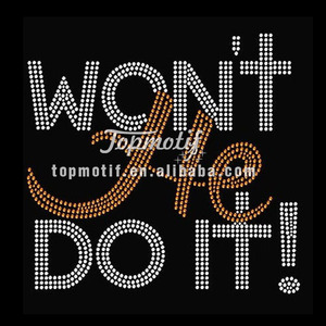 Rhinestone Design Templates Won'T He Do It! Bling Transfers For Shirts