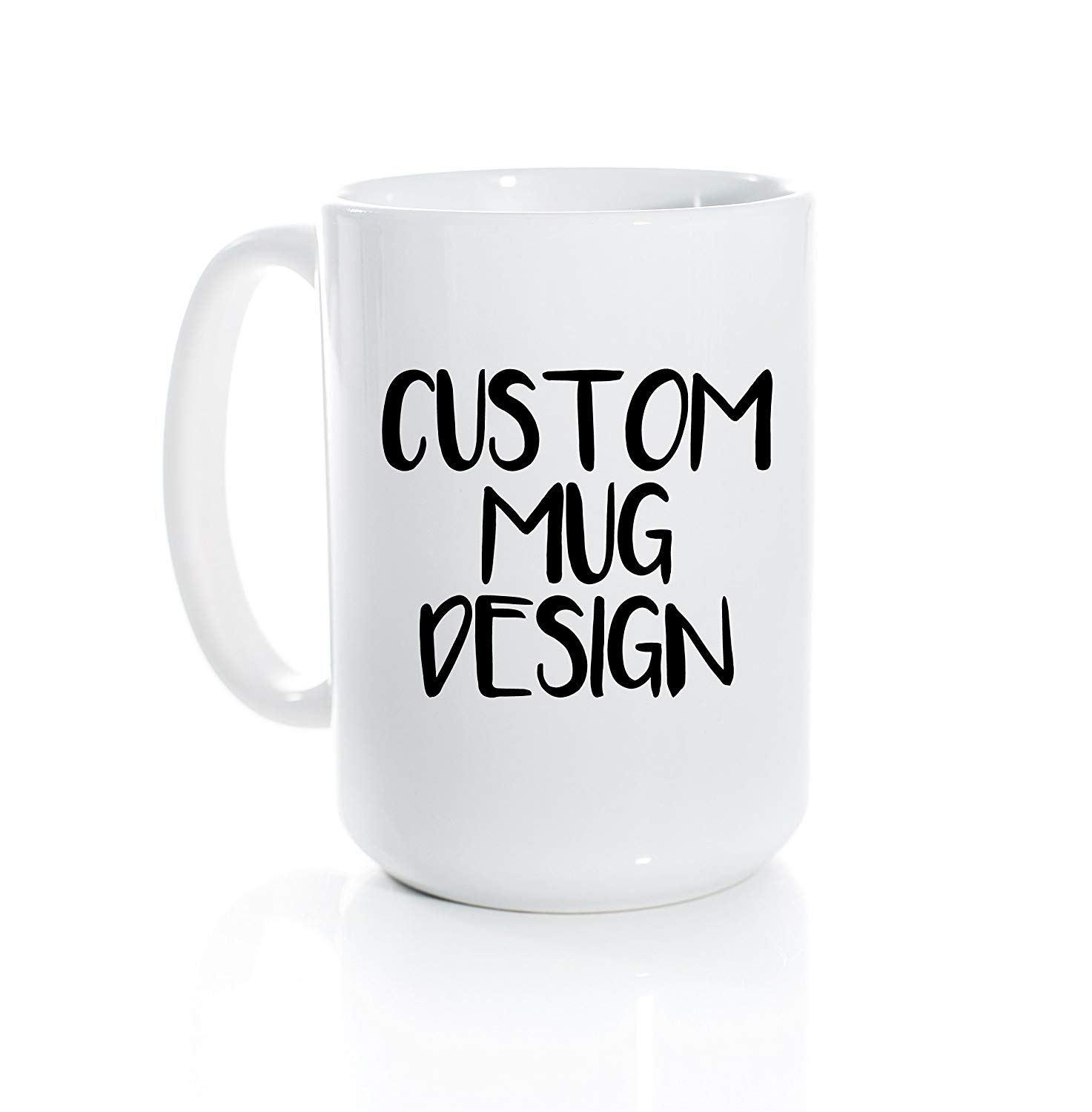 Custom Coffee Mug Personalized Design Choose Your Own Text