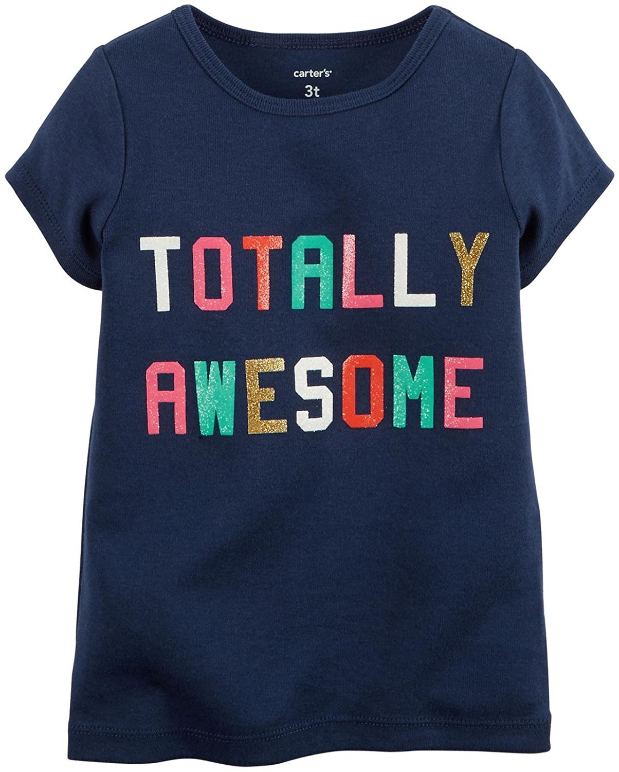 2b157fd92e3 Get Quotations · Carter s Little Girls  Slogan Tee (Toddler Kid) - Totally  Awesome - 5T