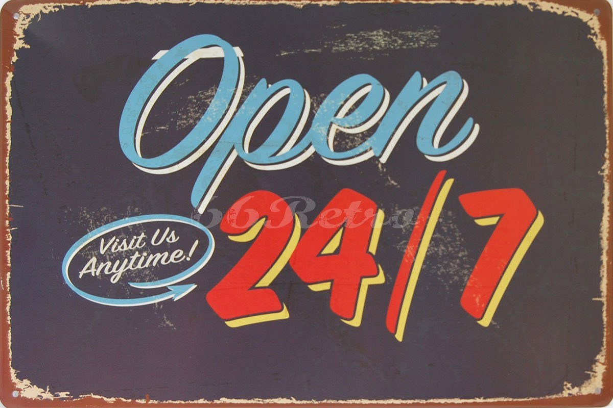 "Open Visit Us Anytime 24/7, Metal Tin Sign, Vintage Style Wall Ornament Coffee & Bar Decor, Size 8"" X 12"""