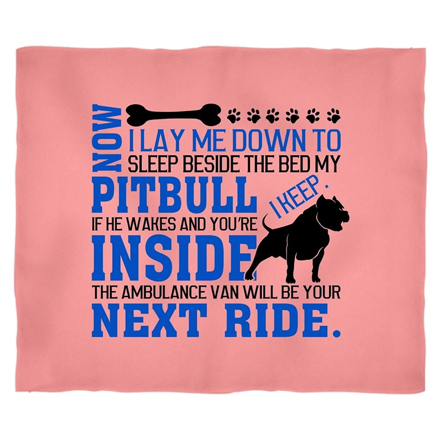 My Pit Bull I Keep Stadium Blanket, I Lay Me Down Soft Fleece Throw Blanket