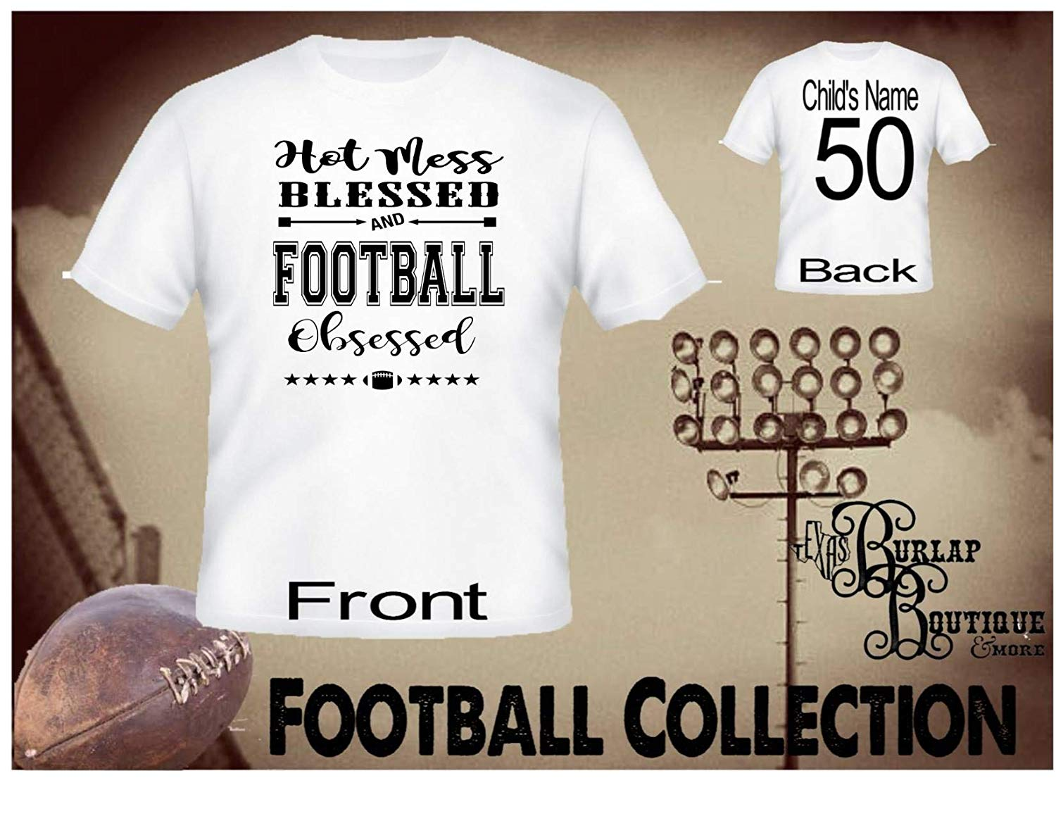 Handmade Personalized Football Shirt, Hot Mess, Blessed, Football Obsessed, Football Quotes, Kids, Girls, Adult, Sizes XS - 3XL Several colors