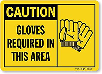 "SmartSign by Lyle S-2099-EU-10 ""Caution: Gloves Required In This Area"" Vinyl Label, 7"" Length, 10"" Width, 0.5"" Height"