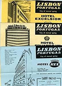 Lisbon Portugal Hotel Flyers Hotel REX Hotel EXCELSIOR & Hotel Eduardo VII 1962