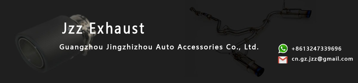 Guangzhou Jingzhizhou Auto Accessories Co , Ltd  - Exhaust