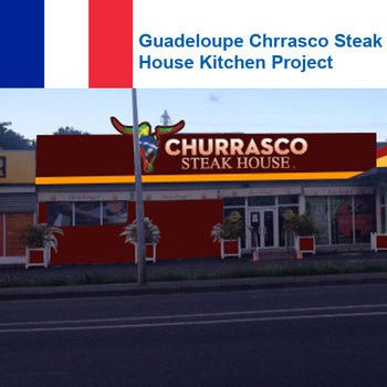 Guadeloupe Chrrasco Steak House Kitchen Project
