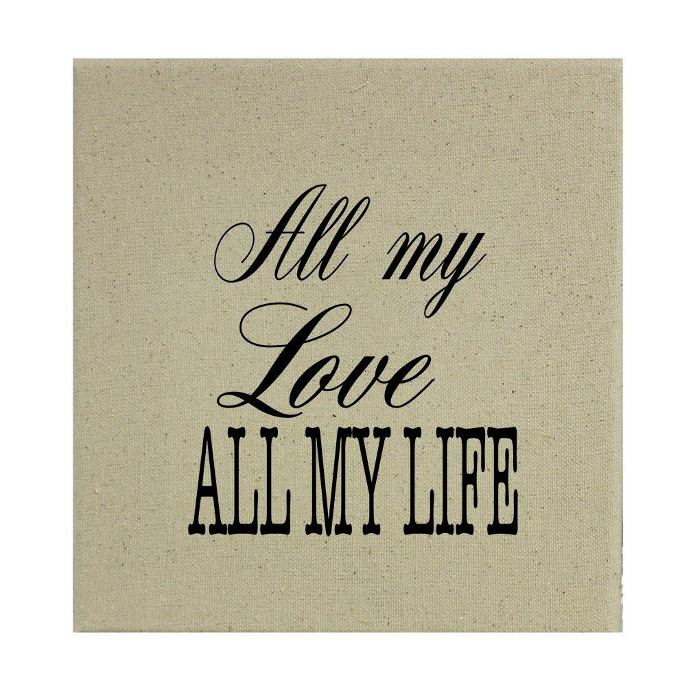 """All My All My Life Style 3 Cotton Canvas Stretched Natural Canvas - 8""""x8"""""""
