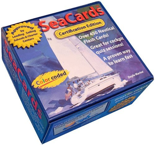 Sea Cards - New Certification Edition: Learn & Review Your Sailing Knowledge with 450+ Color-Coded Nautical Flash Cards (All skill levels, beginning to advanced) Free upgrade offer!