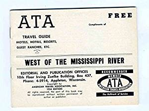 ATA Travel Guide Motel Hotel Resort Ranch 1954 West of the Mississippi River