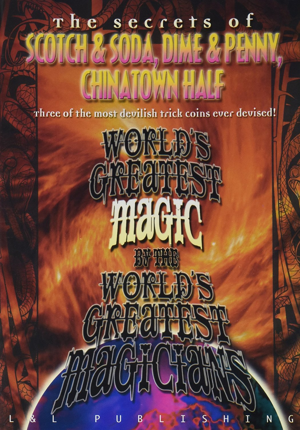 MMS Scotch and Soda, Dime and Penny, Chinatown Half (World Greatest Magic) - DVD