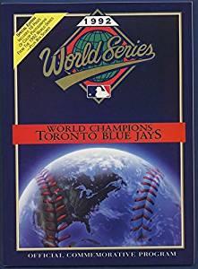 1992 Toronto Blue Jays MLB World Series Champions Official Commemorative Program
