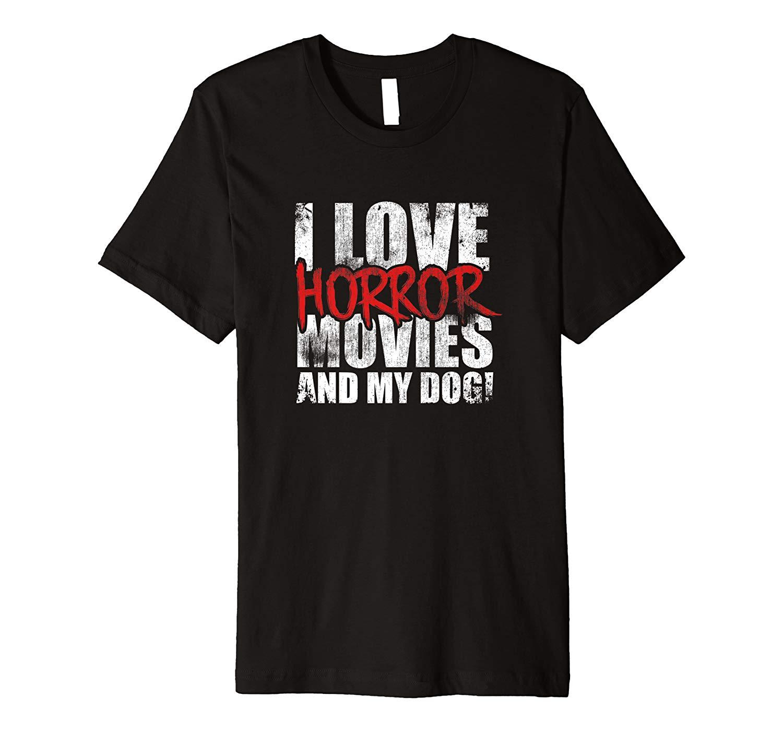 I Love Horror Movies Dog Puppy Pet Fur Animal Shirt