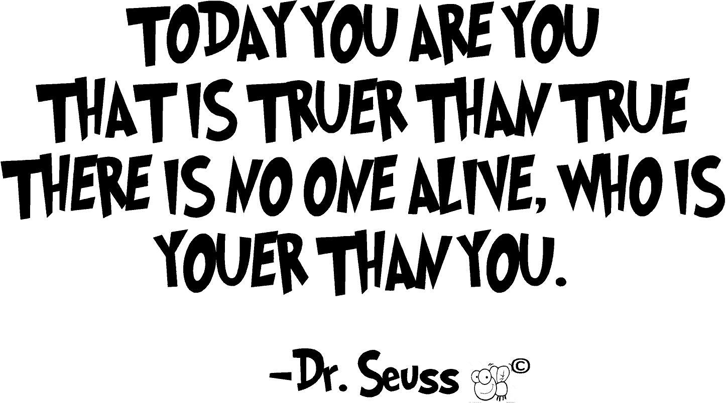 Buy Quote It 14 X 24 Dr Seuss Today You Are You Wall Quote Wall