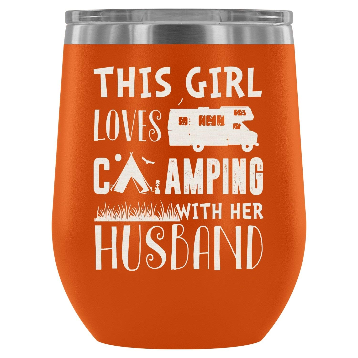 Stainless Steel Tumbler Cup with Lids for Wine, This Girl Love Camping With Her Husband Wine Tumbler, Camping Girl Vacuum Insulated Wine Tumbler (Wine Tumbler 12Oz - Orange)