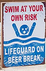 ae8c8ff4d9142 Get Quotations · Swim at your own risk. Lifeguard on beer break.