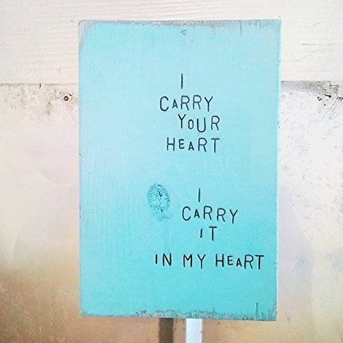 WiLDWoRDS - beautiful words on wood - ee Cummings I CaRRY YoUR HeaRT, I CaRRY iT iN MY HeaRT - Solid wood art block - for home or gift