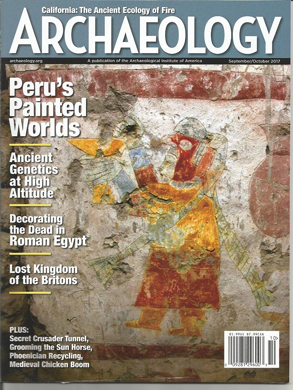 ARCHAEOLOGY, SEPTEMBER/OCTOBER, 2017 (PERU'S PAINTED WORLDS)