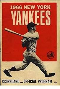 NEW YORK YANKEES 1966 OFFICIAL PROGRAM AND SCORECARD~