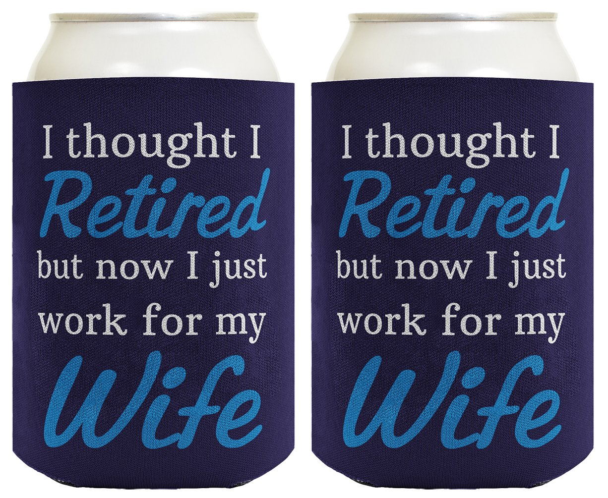 Funny Retirement Gifts for Men Retired Work for my Wife Retirement Gifts for Grandpa Gag Gifts Birthday Gifts for Grandpa 2 Pack Can Coolie Drink Coolers ...