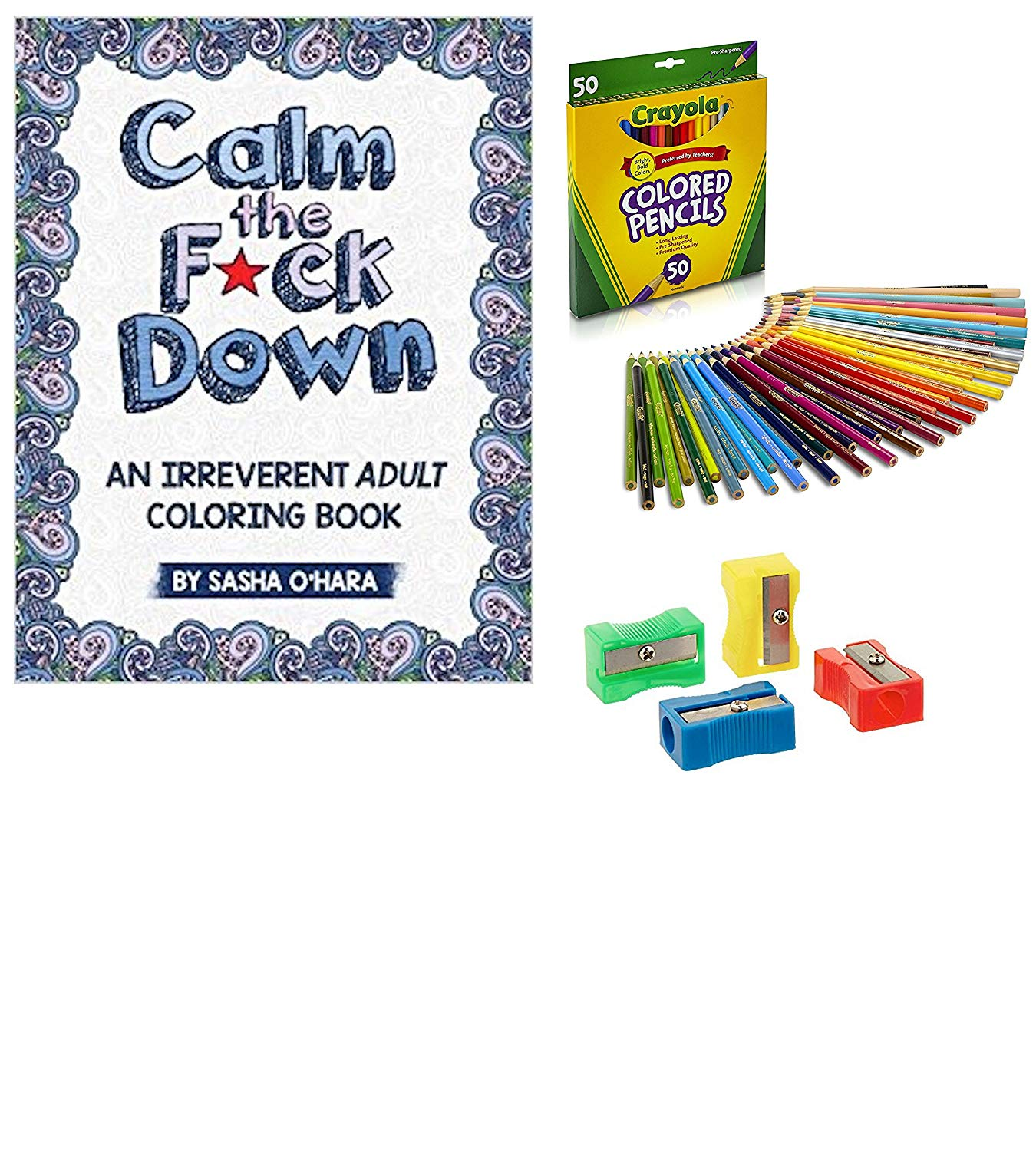 Adult Coloring Books Bundle with 1 Calm the Fck Down: An Irreverent Adult Coloring Book, 1 Crayola Colored Pencils (50 Ct) and 1 Sharpener