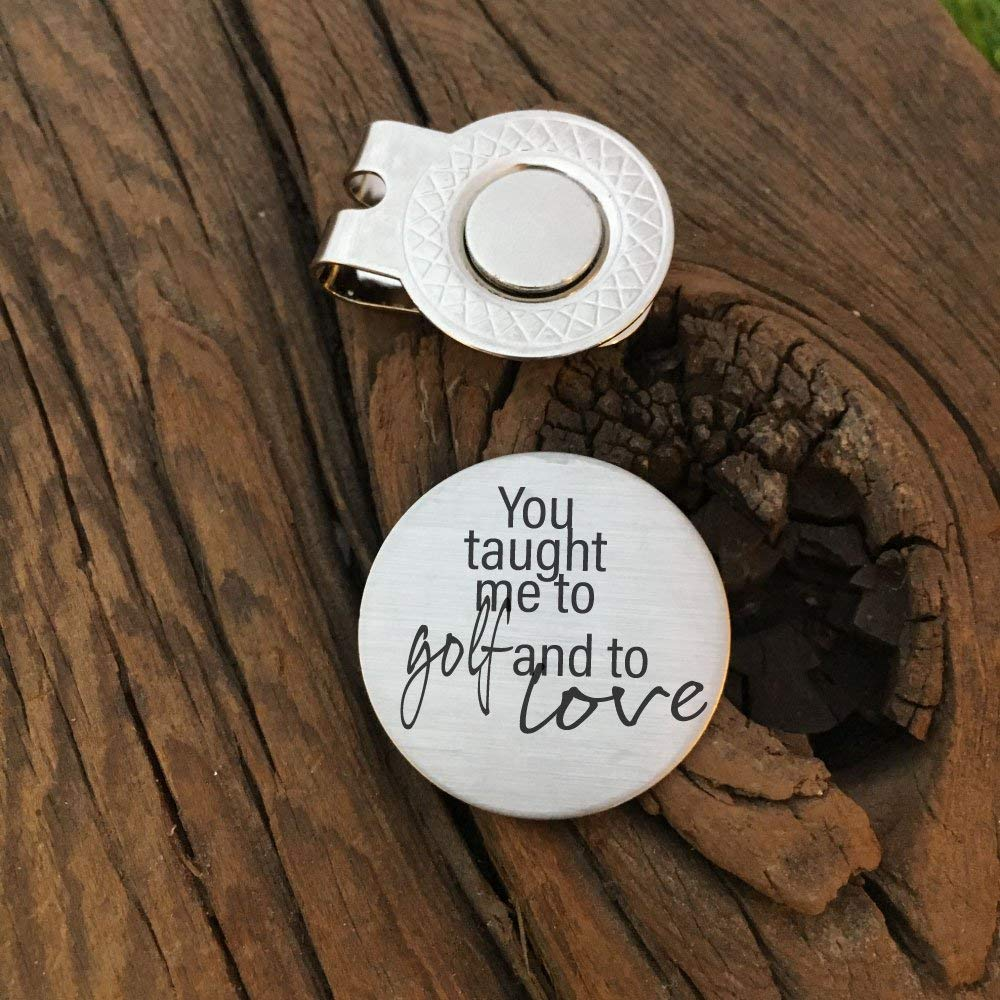 Get Quotations You Taught Me To Golf And Love Ball Marker Gift For The Best Dad